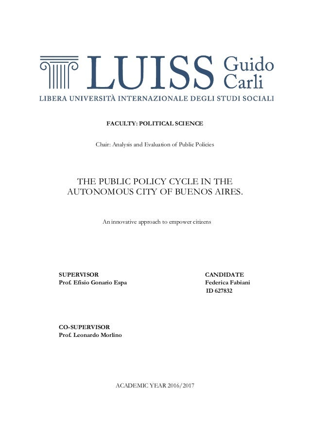 FACULTY: POLITICAL SCIENCE Chair: Analysis and Evaluation of Public Policies THE PUBLIC POLICY CYCLE IN THE AUTONOMOUS CIT...