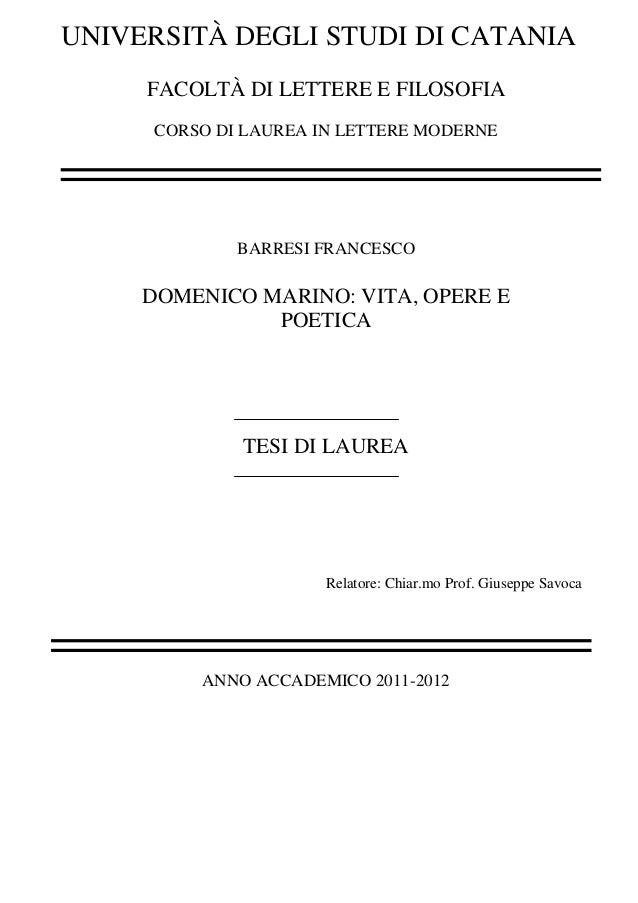 UNIVERSITÀ DEGLI STUDI DI CATANIA FACOLTÀ DI LETTERE E FILOSOFIA CORSO DI LAUREA IN LETTERE MODERNE BARRESI FRANCESCO DOME...