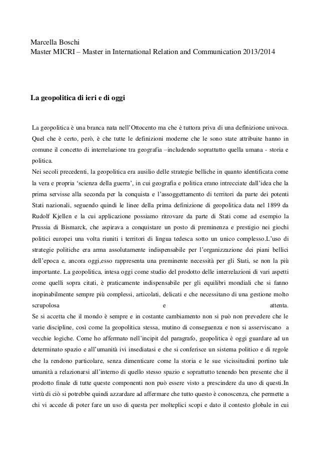 Marcella Boschi Master MICRI – Master in International Relation and Communication 2013/2014 La geopolitica di ieri e di og...