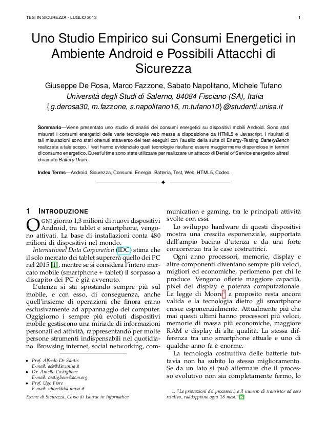 TESI IN SICUREZZA - LUGLIO 2013 1 Uno Studio Empirico sui Consumi Energetici in Ambiente Android e Possibili Attacchi di S...