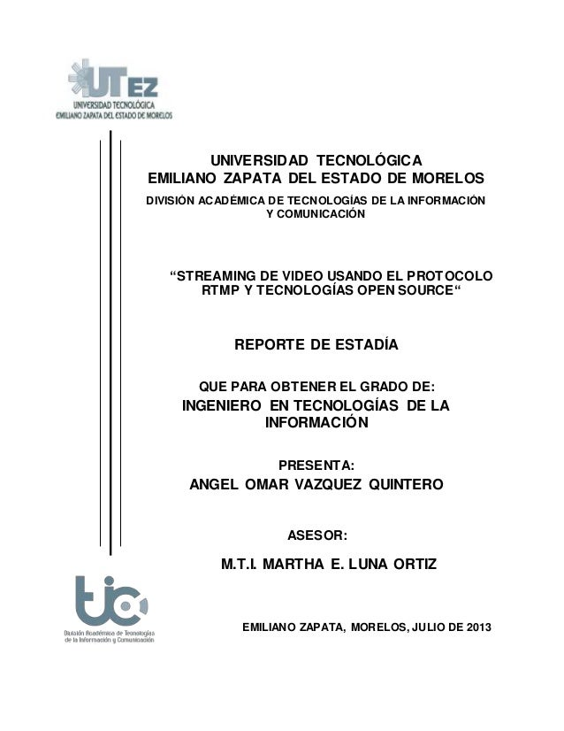 EMILIANO ZAPATA, MORELOS, JULIO DE 2013 UNIVERSIDAD TECNOLÓGICA EMILIANO ZAPATA DEL ESTADO DE MORELOS DIVISIÓN ACADÉMICA D...
