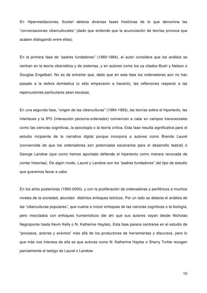 "En Hipermediaciones, Scolari detecta diversas fases históricas de lo que denomina las  ""conversaciones ciberculturales"" (d..."