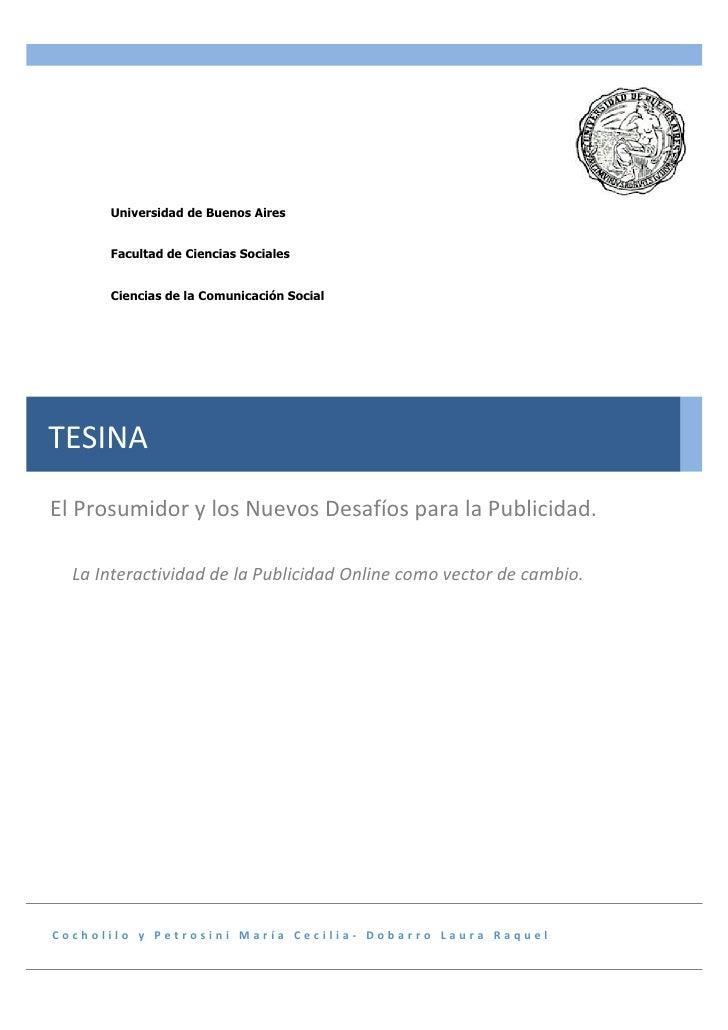 Universidad de Buenos Aires         Facultad de Ciencias Sociales         Ciencias de la Comunicación Social     TESINA  E...