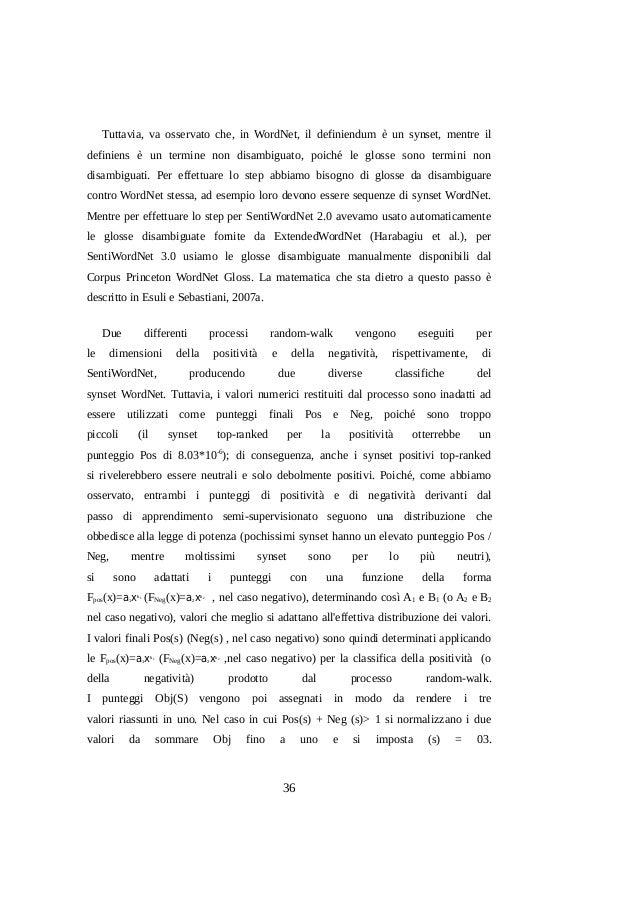 Tuttavia, va osservato che, in WordNet, il definiendum è un synset, mentre il definiens è un termine non disambiguato, poi...
