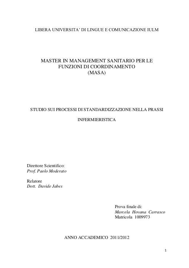 1  LIBERA UNIVERSITA' DI LINGUE E COMUNICAZIONE IULM  MASTER IN MANAGEMENT SANITARIO PER LE  FUNZIONI DI COORDINAMENTO  (M...