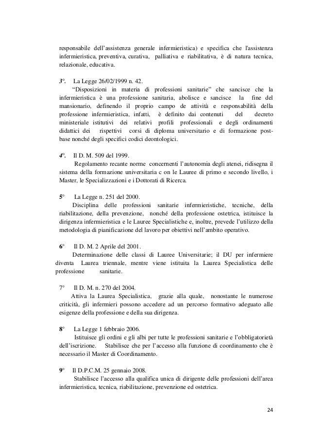 24  responsabile dell'assistenza generale infermieristica) e specifica che l'assistenza infermieristica, preventiva, curat...