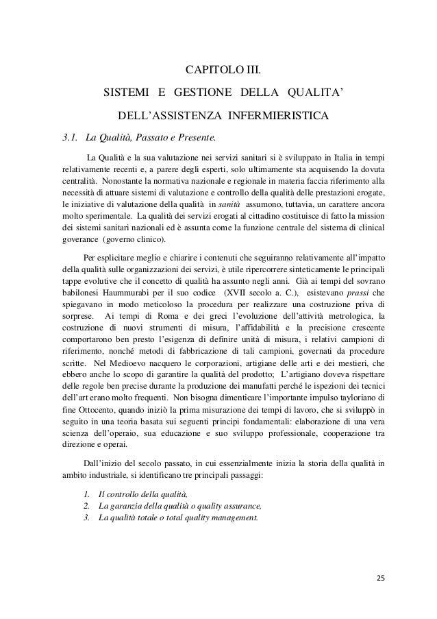25  CAPITOLO III.  SISTEMI E GESTIONE DELLA QUALITA'  DELL'ASSISTENZA INFERMIERISTICA  3.1. La Qualità, Passato e Presente...