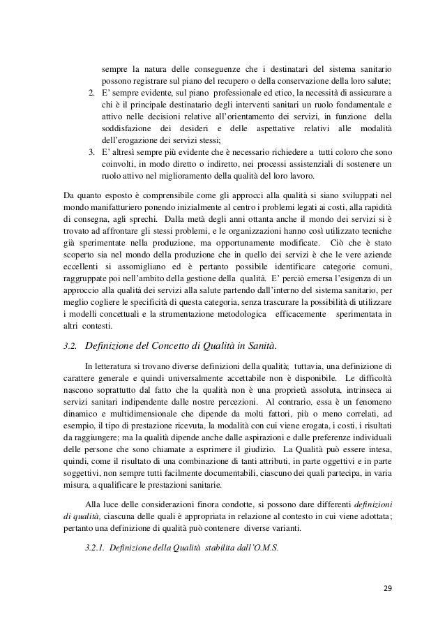 29  sempre la natura delle conseguenze che i destinatari del sistema sanitario possono registrare sul piano del recupero o...