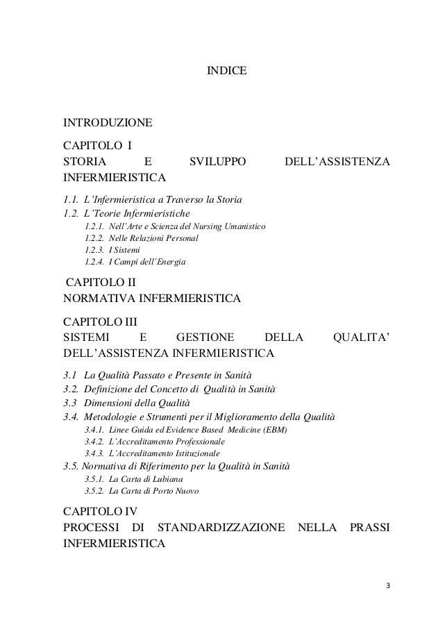 3  INDICE  INTRODUZIONE  CAPITOLO I  STORIA E SVILUPPO DELL'ASSISTENZA INFERMIERISTICA  1.1. L'Infermieristica a Traverso ...