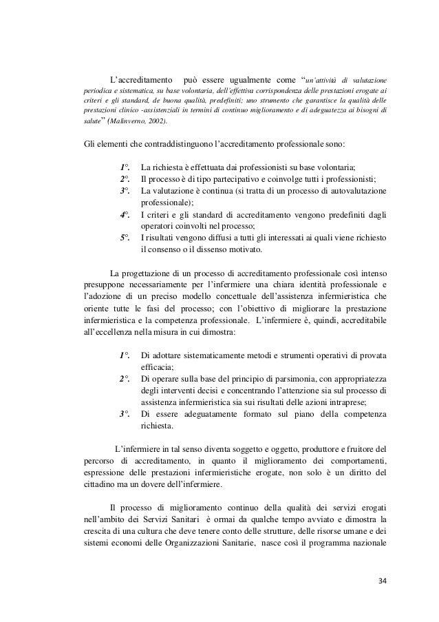 """34  L'accreditamento può essere ugualmente come """"un'attività di valutazione periodica e sistematica, su base volontaria, d..."""