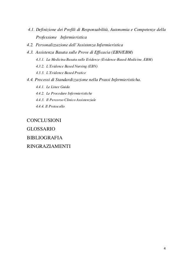 4  4.1. Definizione dei Profili di Responsabilità, Autonomia e Competenze della Professione Infermieristica  4.2. Personal...