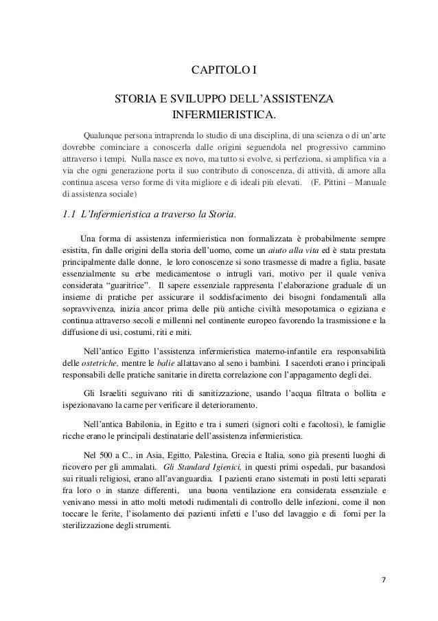 7  CAPITOLO I  STORIA E SVILUPPO DELL'ASSISTENZA INFERMIERISTICA. Qualunque persona intraprenda lo studio di una disciplin...