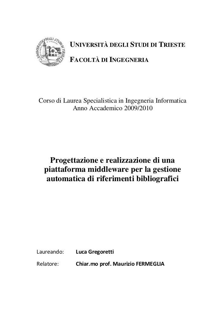 -63500160020<br />Università degli Studi di Trieste<br />Facoltà di Ingegneria<br />Corso di Laurea Specialistica in Ingeg...