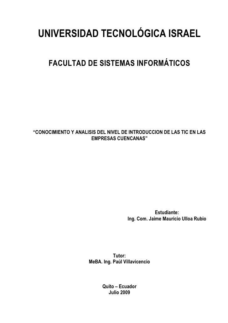 """UNIVERSIDAD TECNOLÓGICA ISRAEL        FACULTAD DE SISTEMAS INFORMÁTICOS     """"CONOCIMIENTO Y ANALISIS DEL NIVEL DE INTRODUC..."""