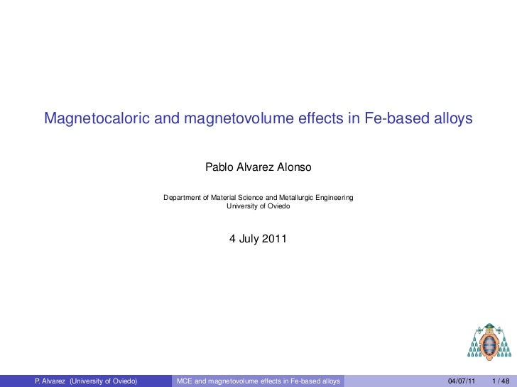 Magnetocaloric and magnetovolume effects in Fe-based alloys                                                Pablo Alvarez A...