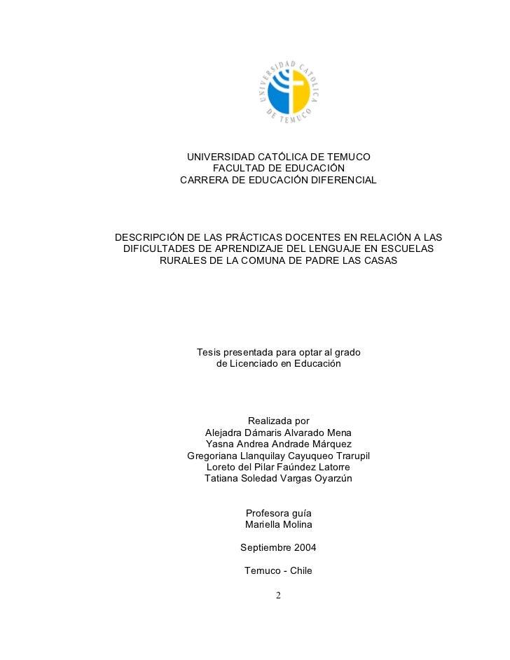 UNIVERSIDAD CATÓLICA DE TEMUCO               FACULTAD DE EDUCACIÓN          CARRERA DE EDUCACIÓN DIFERENCIALDESCRIPCIÓN DE...