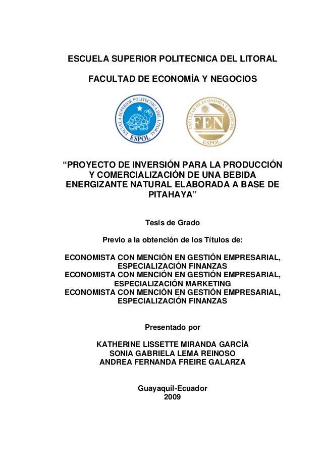 """ESCUELA SUPERIOR POLITECNICA DEL LITORAL     FACULTAD DE ECONOMÍA Y NEGOCIOS""""PROYECTO DE INVERSIÓN PARA LA PRODUCCIÓN     ..."""