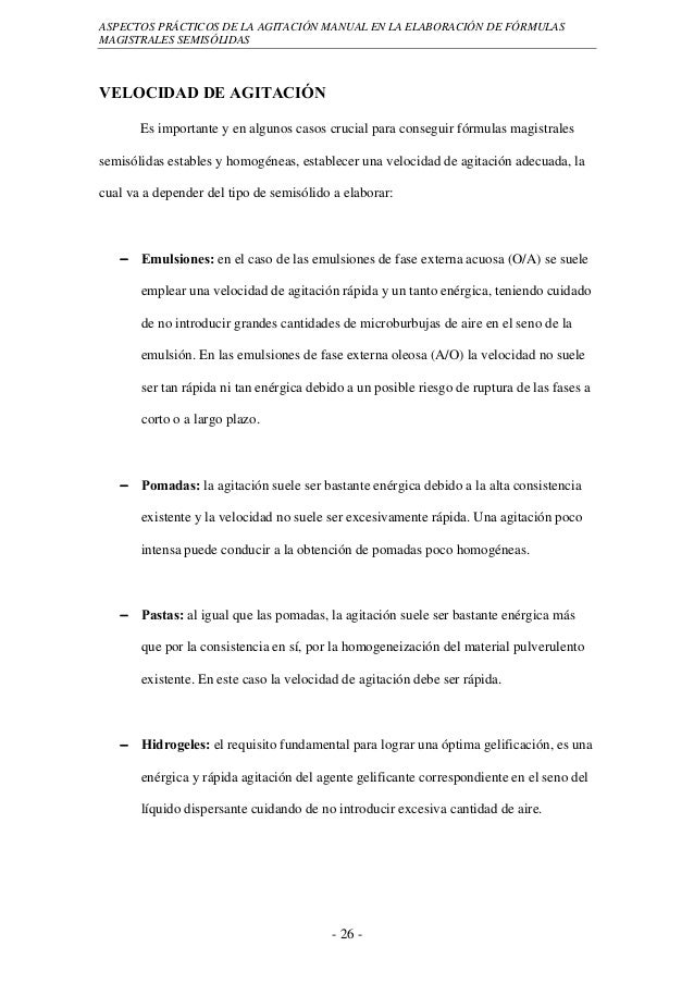 ASPECTOS PRÁCTICOS DE LA AGITACIÓN MANUAL EN LA ELABORACIÓN DE FÓRMULASMAGISTRALES SEMISÓLIDASVELOCIDAD DE AGITACIÓN      ...