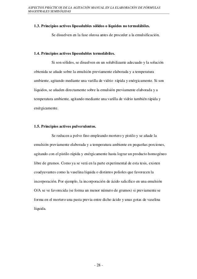 ASPECTOS PRÁCTICOS DE LA AGITACIÓN MANUAL EN LA ELABORACIÓN DE FÓRMULASMAGISTRALES SEMISÓLIDAS   1.3. Principios activos l...