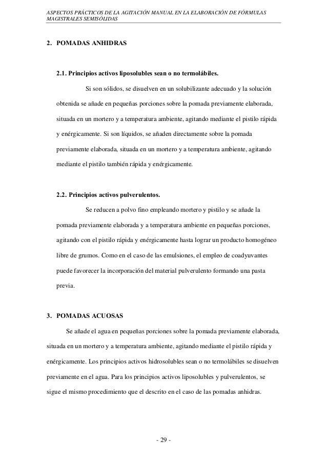 ASPECTOS PRÁCTICOS DE LA AGITACIÓN MANUAL EN LA ELABORACIÓN DE FÓRMULASMAGISTRALES SEMISÓLIDAS2. POMADAS ANHIDRAS   2.1. P...