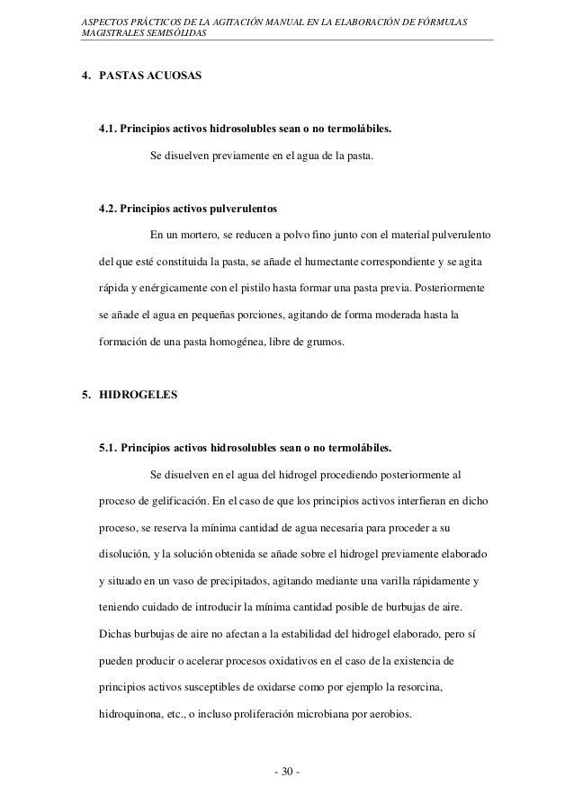 ASPECTOS PRÁCTICOS DE LA AGITACIÓN MANUAL EN LA ELABORACIÓN DE FÓRMULASMAGISTRALES SEMISÓLIDAS4. PASTAS ACUOSAS   4.1. Pri...