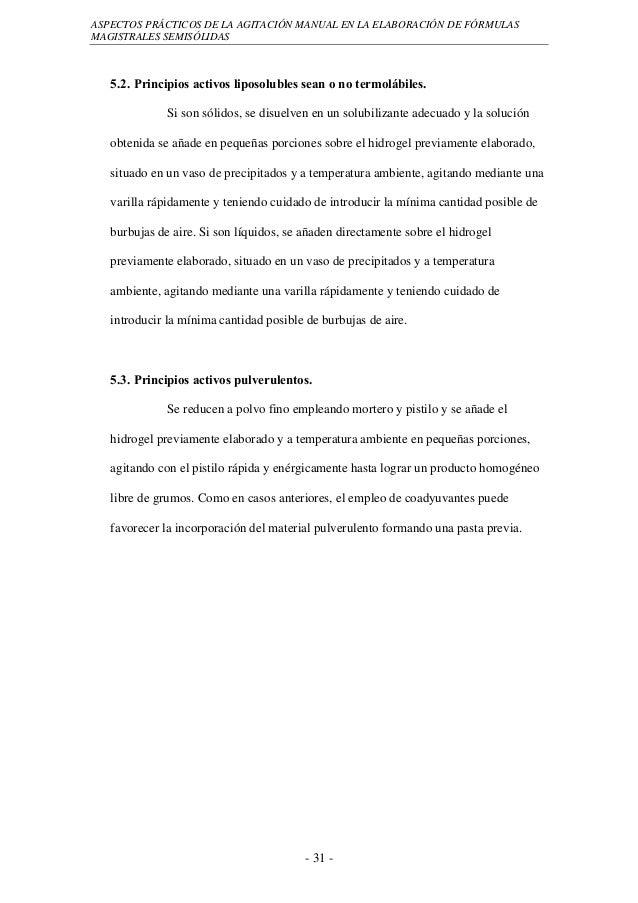 ASPECTOS PRÁCTICOS DE LA AGITACIÓN MANUAL EN LA ELABORACIÓN DE FÓRMULASMAGISTRALES SEMISÓLIDAS   5.2. Principios activos l...