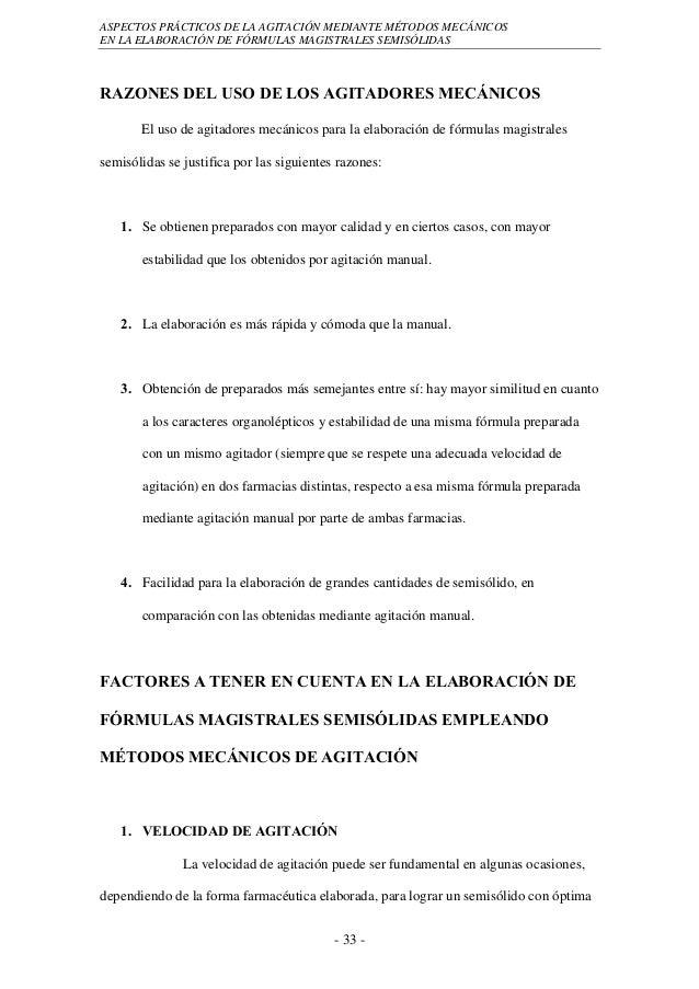 ASPECTOS PRÁCTICOS DE LA AGITACIÓN MEDIANTE MÉTODOS MECÁNICOSEN LA ELABORACIÓN DE FÓRMULAS MAGISTRALES SEMISÓLIDASRAZONES ...