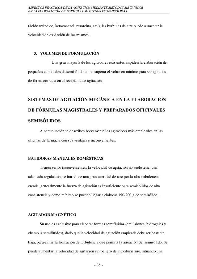 ASPECTOS PRÁCTICOS DE LA AGITACIÓN MEDIANTE MÉTODOS MECÁNICOSEN LA ELABORACIÓN DE FÓRMULAS MAGISTRALES SEMISÓLIDAS(ácido r...