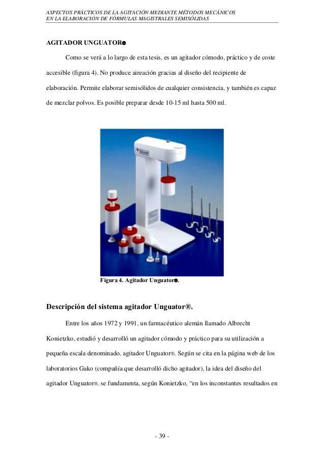 ASPECTOS PRÁCTICOS DE LA AGITACIÓN MEDIANTE MÉTODOS MECÁNICOSEN LA ELABORACIÓN DE FÓRMULAS MAGISTRALES SEMISÓLIDASAGITADOR...