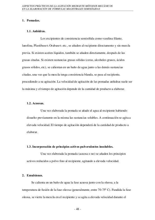 ASPECTOS PRÁCTICOS DE LA AGITACIÓN MEDIANTE MÉTODOS MECÁNICOSEN LA ELABORACIÓN DE FÓRMULAS MAGISTRALES SEMISÓLIDAS1. Pomad...