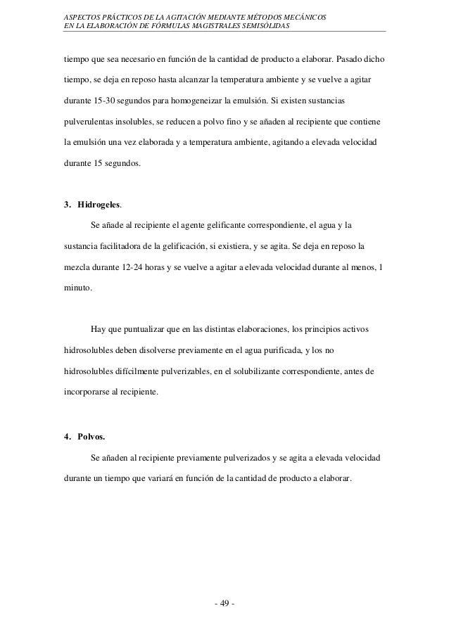 ASPECTOS PRÁCTICOS DE LA AGITACIÓN MEDIANTE MÉTODOS MECÁNICOSEN LA ELABORACIÓN DE FÓRMULAS MAGISTRALES SEMISÓLIDAStiempo q...