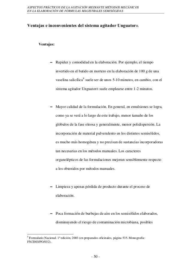 ASPECTOS PRÁCTICOS DE LA AGITACIÓN MEDIANTE MÉTODOS MECÁNICOSEN LA ELABORACIÓN DE FÓRMULAS MAGISTRALES SEMISÓLIDASVentajas...