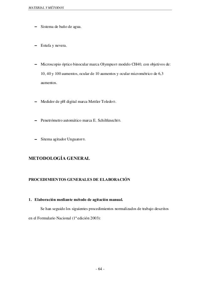 MATERIAL Y MÉTODOS   − Sistema de baño de agua.   − Estufa y nevera.   − Microscopio óptico binocular marca Olympus® model...