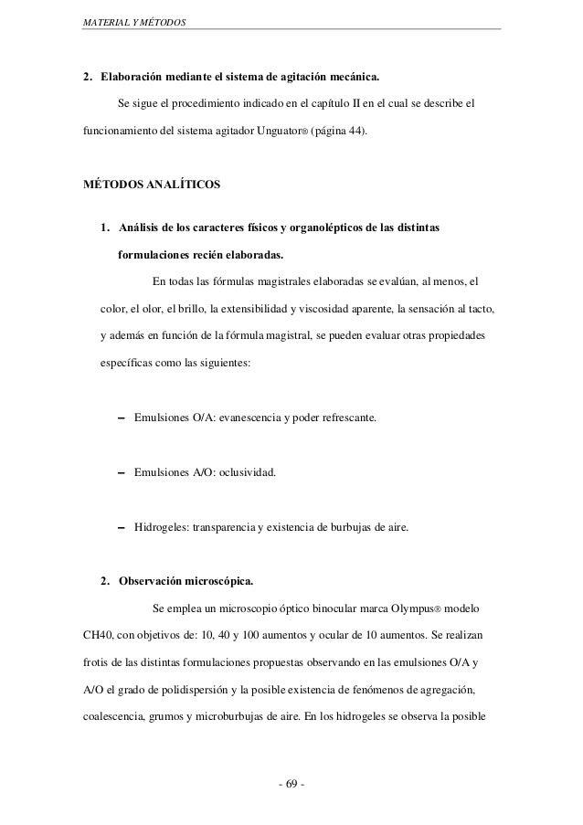 MATERIAL Y MÉTODOS2. Elaboración mediante el sistema de agitación mecánica.       Se sigue el procedimiento indicado en el...