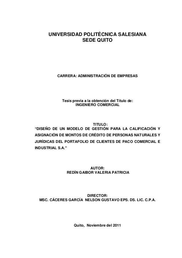 UNIVERSIDAD POLITÉCNICA SALESIANASEDE QUITOCARRERA: ADMINISTRACIÓN DE EMPRESASTesis previa a la obtención del Título de:IN...