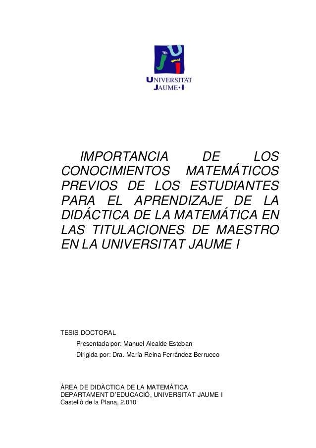IMPORTANCIA DE LOSCONOCIMIENTOS MATEMÁTICOSPREVIOS DE LOS ESTUDIANTESPARA EL APRENDIZAJE DE LADIDÁCTICA DE LA MATEMÁTICA E...