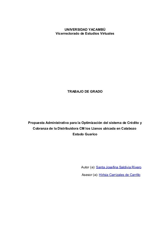 UNIVERSIDAD YACAMBÚ Vicerrectorado de Estudios Virtuales TRABAJO DE GRADO Propuesta Administrativa para la Optimización de...