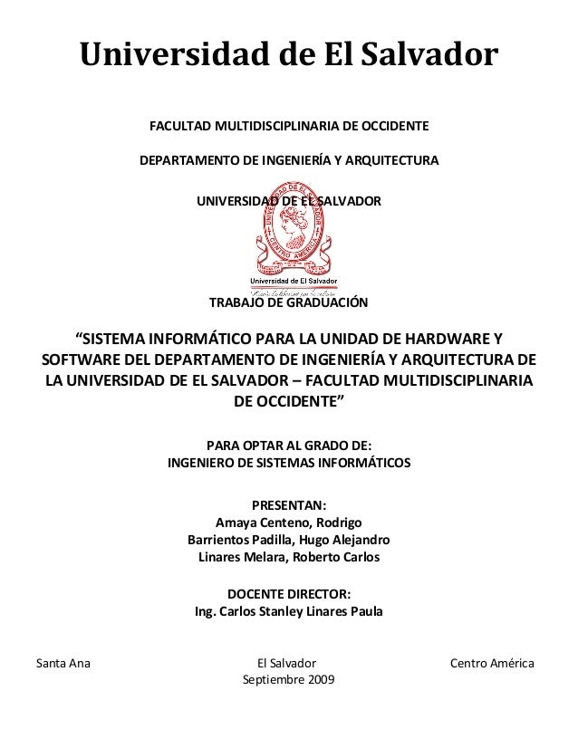 UNIVERSIDAD DE EL SALVADOR Universidad de El Salvador FACULTAD MULTIDISCIPLINARIA DE OCCIDENTE DEPARTAMENTO DE INGENIERÍA ...