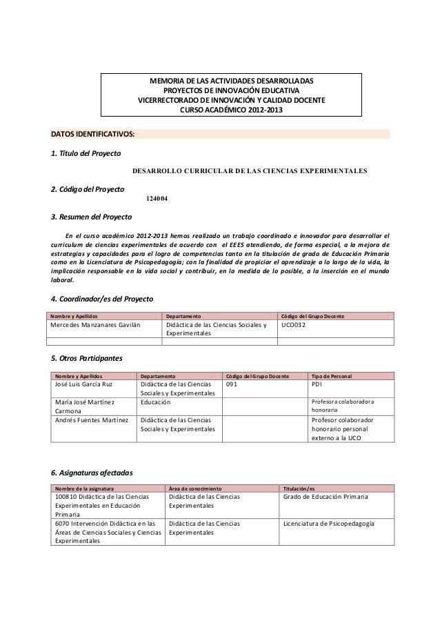 MEMORIA DE LAS ACTIVIDADES DESARROLLADAS PROYECTOS DE INNOVACIÓN EDUCATIVA VICERRECTORADO DE INNOVACIÓN Y CALIDAD DOCENTE ...