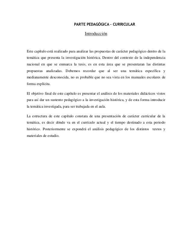 PARTE PEDAGÓGICA - CURRICULAR  Introducción  Este capítulo está realizado para analizar las propuestas de carácter pedagóg...