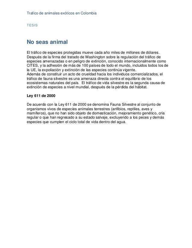 Trafico de animales exóticos en Colombia TESIS No seas animal El tráfico de especies protegidas mueve cada año miles de mi...
