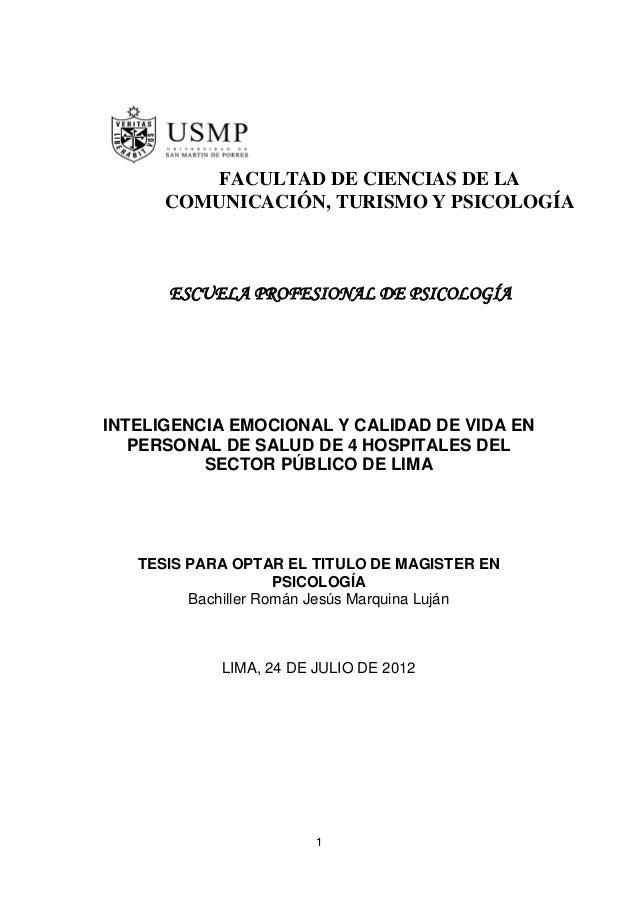 1 INTELIGENCIA EMOCIONAL Y CALIDAD DE VIDA EN PERSONAL DE SALUD DE 4 HOSPITALES DEL SECTOR PÚBLICO DE LIMA TESIS PARA OPTA...