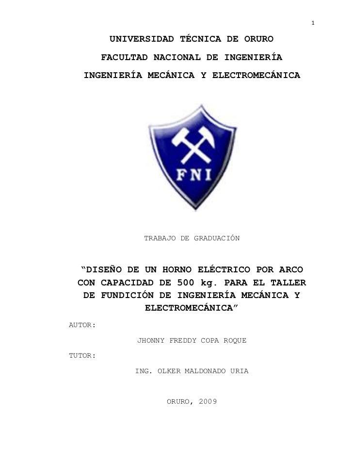 1          UNIVERSIDAD TÉCNICA DE ORURO         FACULTAD NACIONAL DE INGENIERÍA   INGENIERÍA MECÁNICA Y ELECTROMECÁNICA   ...