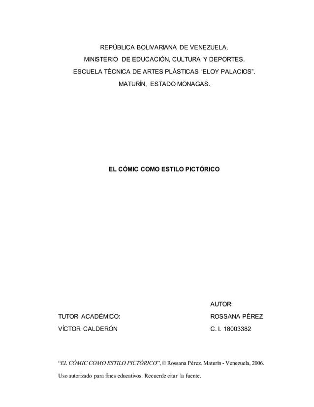 """""""EL CÓMIC COMO ESTILO PICTÓRICO"""",© Rossana Pérez. Maturín - Venezuela, 2006. Uso autorizado para fines educativos. Recuerd..."""