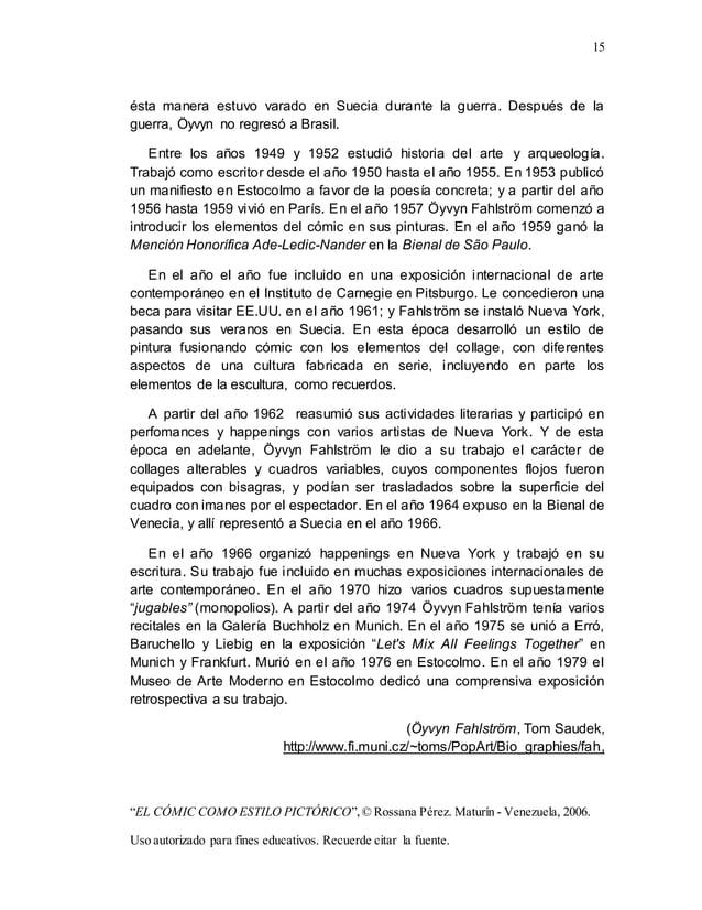 "15 ""EL CÓMIC COMO ESTILO PICTÓRICO"",© Rossana Pérez. Maturín - Venezuela, 2006. Uso autorizado para fines educativos. Recu..."