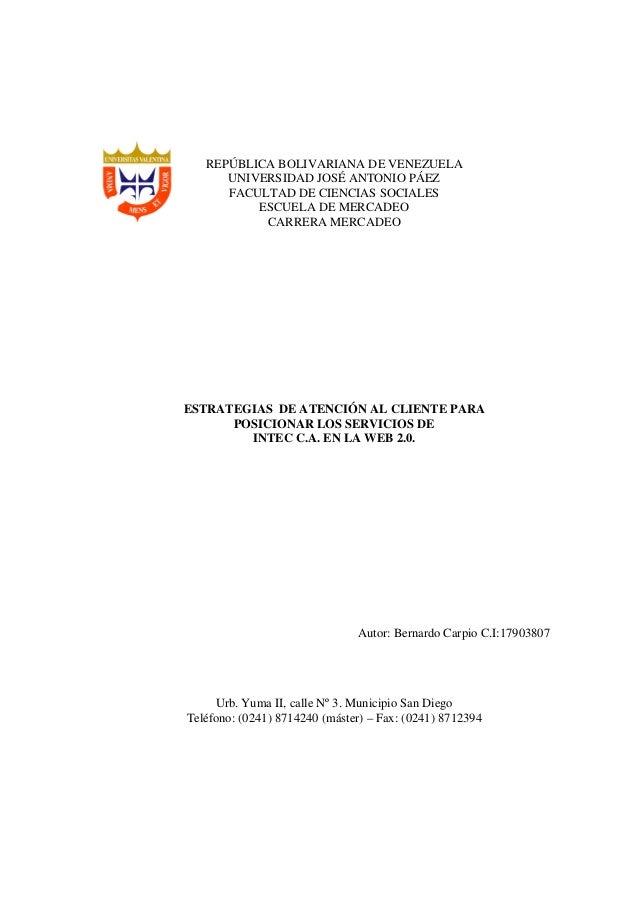 REPÚBLICA BOLIVARIANA DE VENEZUELA UNIVERSIDAD JOSÉ ANTONIO PÁEZ FACULTAD DE CIENCIAS SOCIALES ESCUELA DE MERCADEO CARRERA...