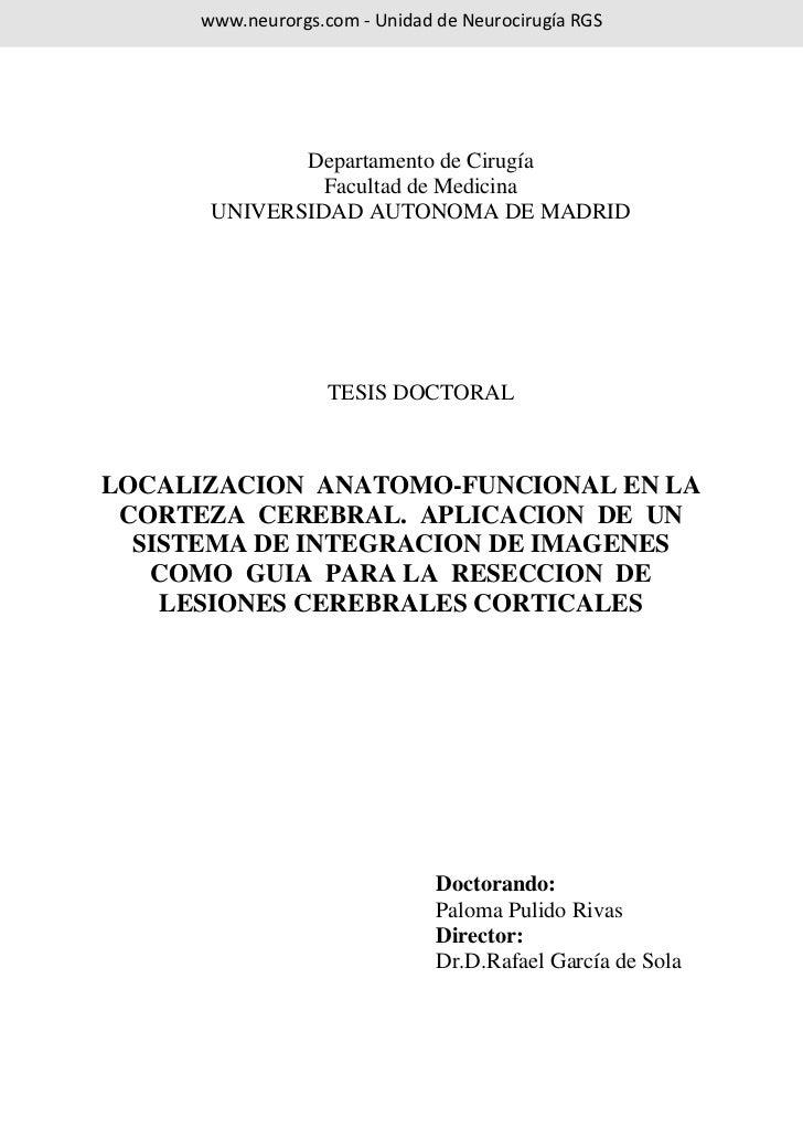 www.neurorgs.com - Unidad de Neurocirugía RGS             Departamento de Cirugía               Facultad de Medicina      ...