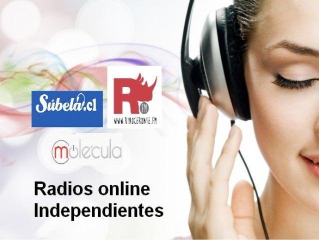 Tema • Radios online independientes, una nueva forma de hacer radio frente a las radios tradicionales. - Radios Online ind...