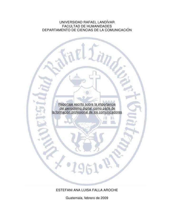 UNIVERSIDAD RAFAEL LANDÍVAR         FACULTAD DE HUMANIDADES DEPARTAMENTO DE CIENCIAS DE LA COMUNICACIÓN              Repor...