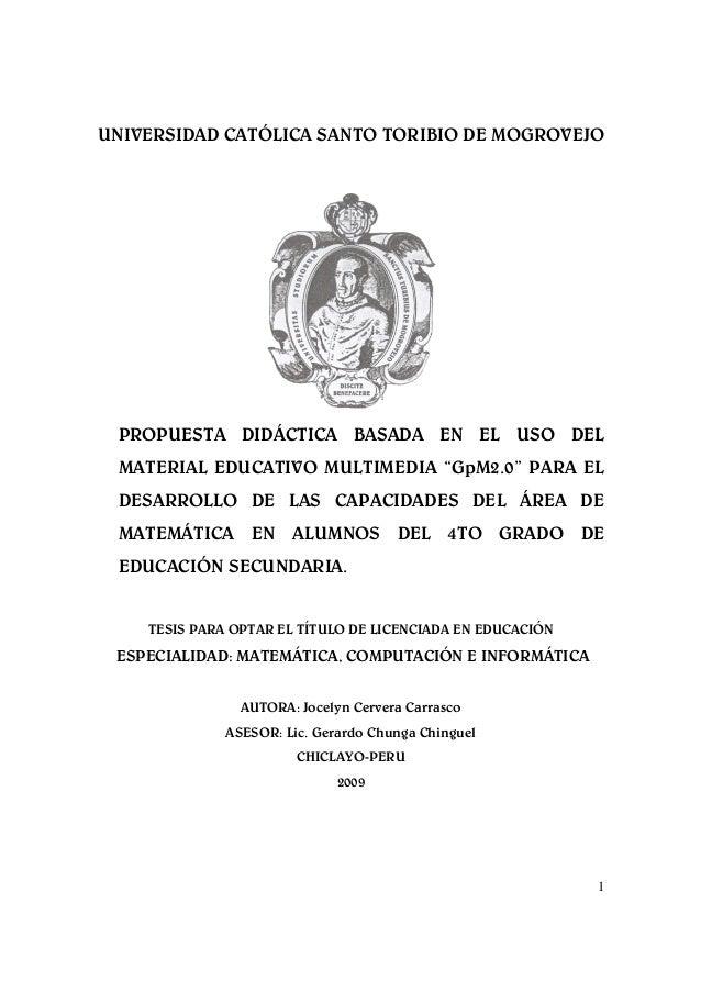 """UNIVERSIDAD CATÓLICA SANTO TORIBIO DE MOGROVEJO PROPUESTA DIDÁCTICA BASADA EN EL USO DEL MATERIAL EDUCATIVO MULTIMEDIA """"Gp..."""